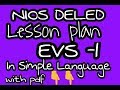 Nios Deled Lesson plan EVS . In Simple language with pdf