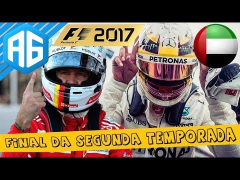 F1 2017 #40 GP DE ABU DHABI - O TÍTULO FOI NA RAÇA E DEU RUIM NA ESCOLHA DA EQUIPE? (Português-BR)