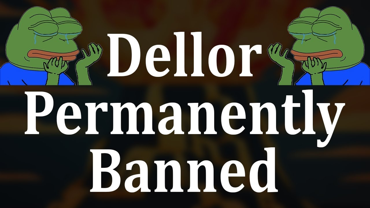 Twitch Banned Dellor