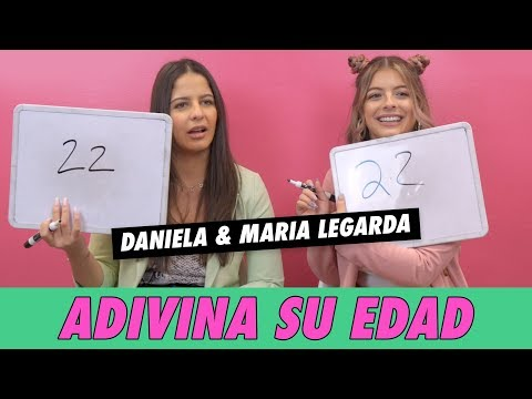 Daniela & Maria Legarda - Adivina Su Edad