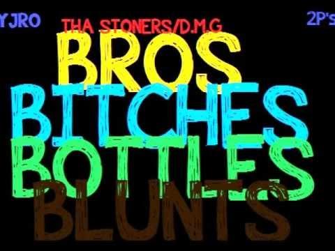 Hyjro (Feat) 2ps - Bros, Bitches, Bottles,...