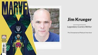 Interview with Comics Writer Jim Krueger | The Overpowered Podcast