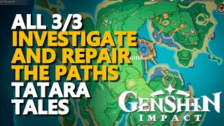 Investigate and repair the paths Genshin Impact