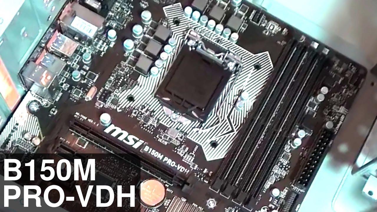 Msi B150m Pro-vdh Mainboard Unboxing  U0026 Installation