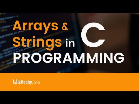 Arrays And Strings In C Programming   C Arrays And Strings