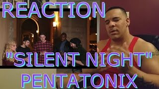 Pentatonix Silent Night ReAction Official Video Live
