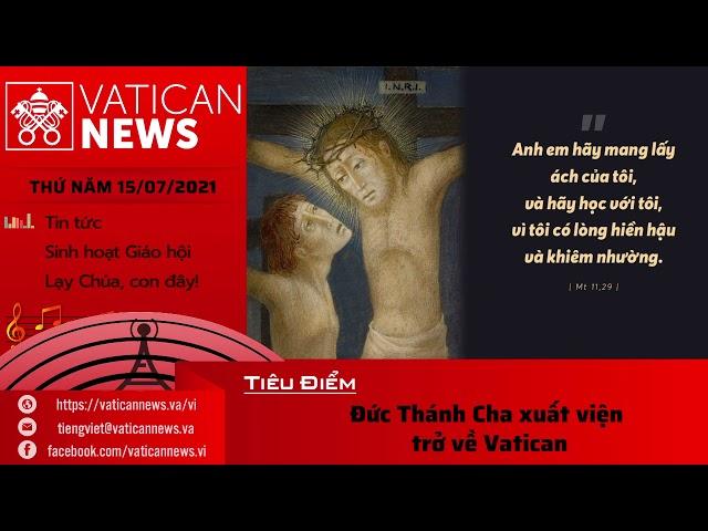 Radio thứ Năm 15/07/2021 - Vatican News Tiếng Việt