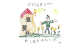 Meyah Don - Freiheit feat. Gris
