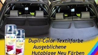 Dupli-Color Textilfarbe Ausgeblichene  Hutablage Neu Färben