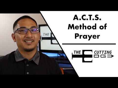 How to Pray: The A.C.T.S. Method of Prayer