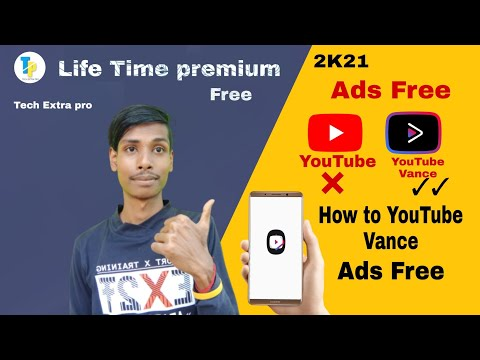 How to YouTube Vance Install On Android Phone Life Time Premium Free [2K21] Bangla