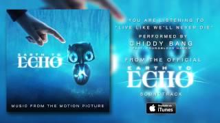 "Chiddy Bang  - ""Live Like We"