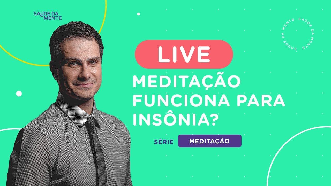 LIVE EXTRA 04/07 | Meditação funciona para INSÔNIA?
