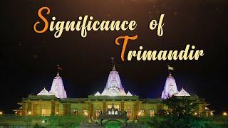 Significance of Trimandir