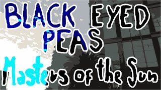 Black Eyed Peas - Masters Of The Sun Vol. 1 (Album Review)