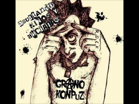 Grano KonPuz - Hasta que me muera