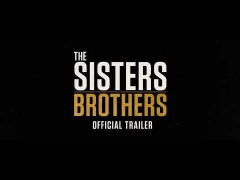 The Sisters Brothers Official Trailer || John C Reilly, Joaquin Pheonix || SocialNews.XYZ