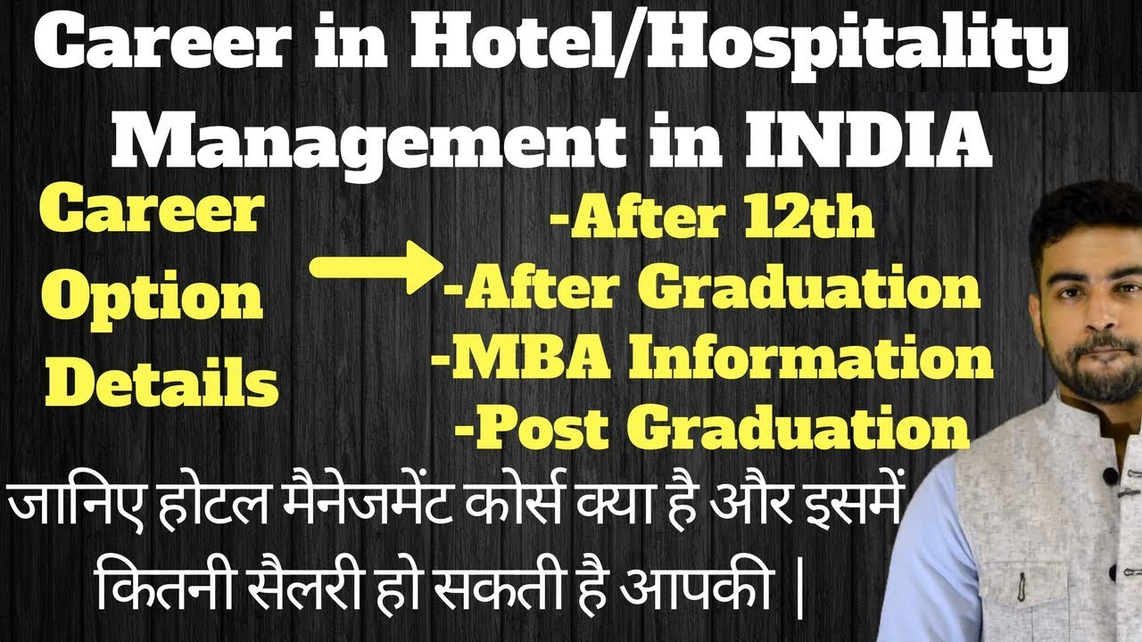 Career In Hotel Management After 10th 12th After Graduation