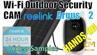 reolink Argus® 2 Test: Securcity Cam Battery & Solar Panel Supp...