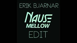 Nause - Hungry Hearts [Erik Bjarnar] Mixed