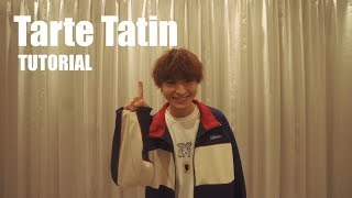 FANTASTICS from EXILE TRIBE/Tarte Tatin TUTORIAL