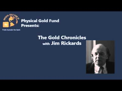 November 2015 The Gold Chronicles with Jim Rickards Part 2