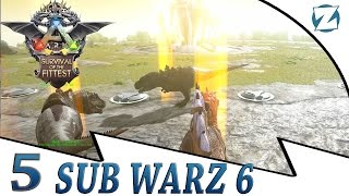 Ark Survival of the Fittest Sub Warz 6 - Ep5 - Last Stand