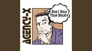 Don't Hold Your Breath (Indecision Mix)