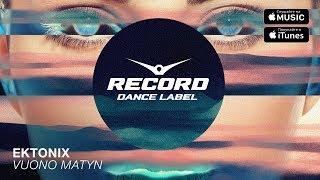 Ektonix Vuono Matyn Record Dance Label