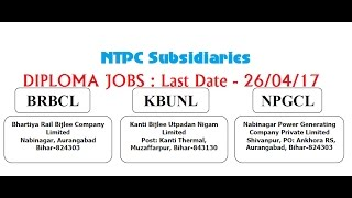 ntpc subsidiaries   diploma jobs   brbcl kbunl npgcl   ld 26 04 17