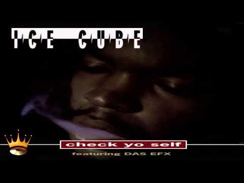 Ice Cube Featuring Das EFX  Check Yo Self Remix