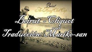 Beirut - Cliquot (subtitulada en español)