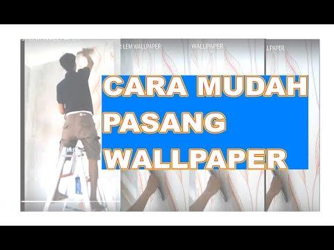 Cara pasang wallpaper dan buat lem wallpaper youtube - Cara pasang wallpaper ...