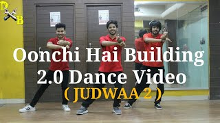 Oonchi Hai Building 2.0 JUDWAA 2 | Dance Choreography | Varun, Jacqueline ,Taapse | DXB Dance Studio