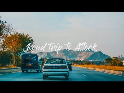 Beautiful Road Trip to Attock - PAKISTAN
