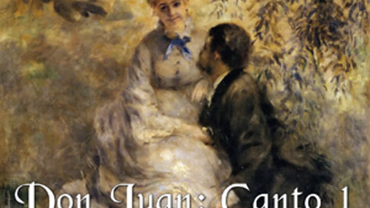 Don Juan Canto 1 By George Gordon Lord Byron Read By Peter