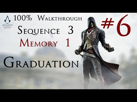 Assassin's Creed Unity - 100% Walkthrough Part 6 - Sequence 3 - Memory 1