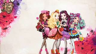 Ever After High FULL Theme Song!