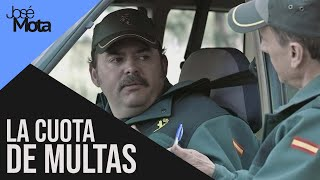 La cuota de multas de la Guardia Civil | José Mota