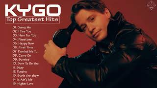 Kygo Greatest Hits Full Album 2020 || Best Songs Of Kygo