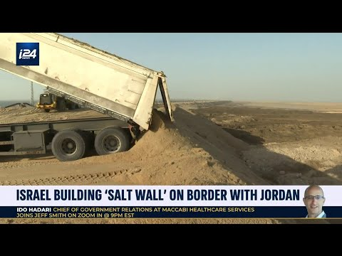 Why is Israel building a 46-Foot 'Salt Wall' on its border with Jordan?