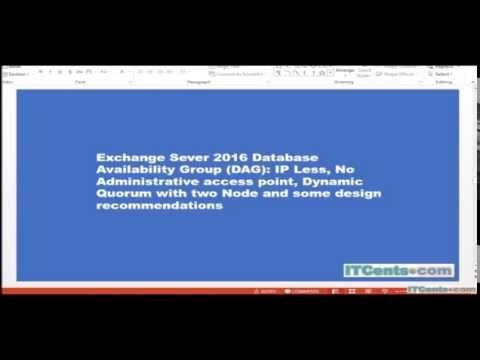 20-Exchange 2016 DAG: IP less, no administrative access point, dynamic quorum with two nodes