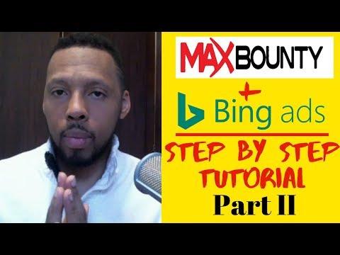 Maxbounty Affiliate Marketing + Bing Ads [$100 A Day TUTORIAL] CPA Marketing 2019 Part II thumbnail