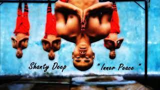 Shanty Deep -  Inner Peace