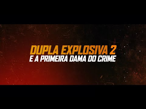 Dupla Explosiva 2 - E a Primeira-Dama do Crime | Trailer Oficial Dublado