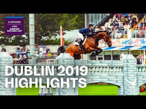 Longines FEI Jumping Nations Cup™ | Highlights - Dublin (IRL) 2019