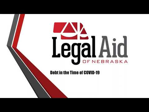 Debt in the Time of COVID-19 with Legal Aid of Nebraska
