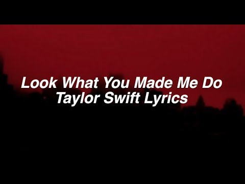 Look What You Made Me Do || Taylor Swift...