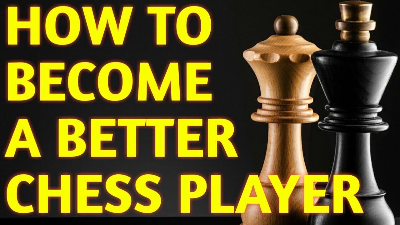 6 Chess TIPS to Improve FAST: No Secret Tricks, No ...