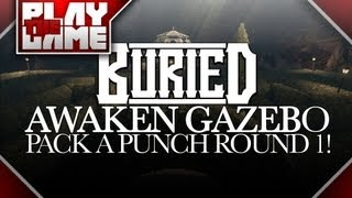 BURIED | Pack-A-Punch Round 1 WITHOUT Banking! (Awaken Gazebo Achievement)